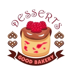 Dessert cake with berries good bakery shop emblem vector