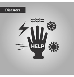 Black and white style hand disasters vector