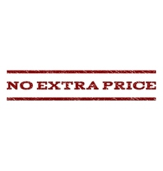 No extra price watermark stamp vector