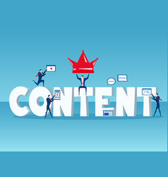 Content is king business team with big word vector