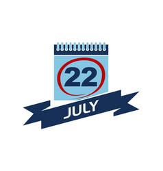 22 july calendar with ribbon vector