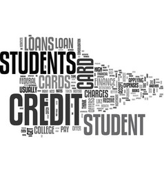 Are student loans better than credit cards text vector
