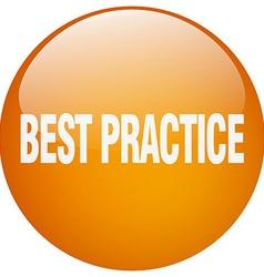Best practice orange round gel isolated push vector