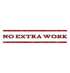 No extra work watermark stamp vector