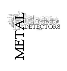 Where to find metal detectors text word cloud vector