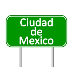 Ciudad de mexico road sign vector