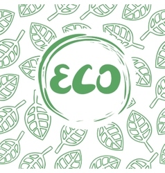 Background with leaves and the inscription eco vector