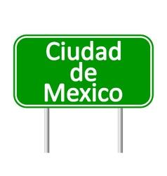Ciudad de mexico road sign vector