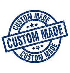 Custom made blue round grunge stamp vector