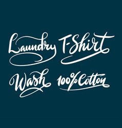 Laundry and t-shirt hand written typography vector