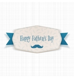 Happy fathers day paper label with blue ribbon vector