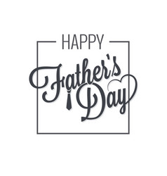 fathers day logo on white vector image vector image