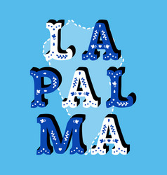 La palma decorative ornate text with island map vector