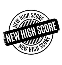 New high score rubber stamp vector