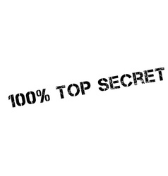 100 percent top secret rubber stamp vector