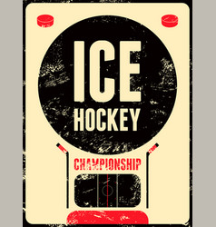 Ice hockey typographical vintage grunge poster vector