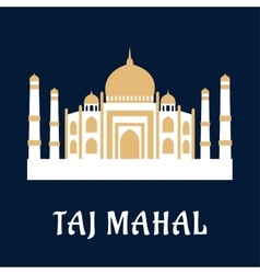 Taj mahal famous indian landmark vector