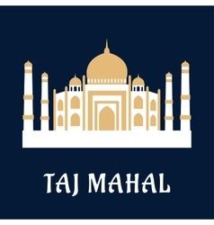 Taj mahal famous indian landmark vector