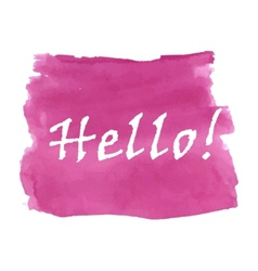 Hello word watercolor vector