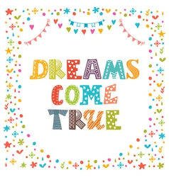 Dreams come true cute hand drawn postcard template vector