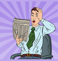 pop art shocked businessman reading newspaper vector image vector image
