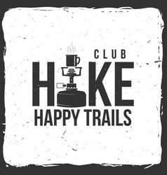 hiking club badge with hiking stove vector image