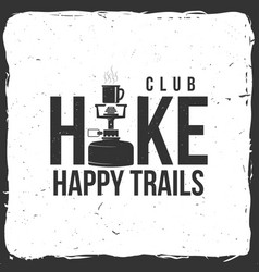hiking club badge with hiking stove vector image