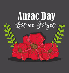 Anzac day with rose and branches leaves vector