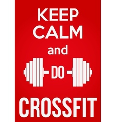 Keep calm and do crossfit vector