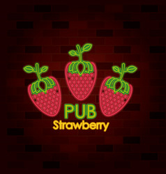 pub strawberry on neon sign on brick wall vector image