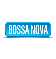 Bossa nova blue 3d realistic square isolated vector