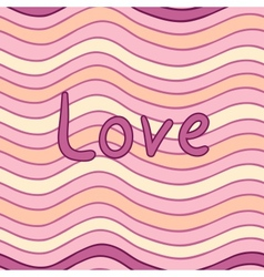 Wavy seamless pattern with love inscription in vector
