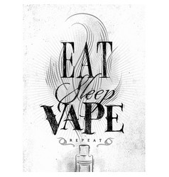 Poster eat sleep vape brown vector