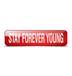Stay forever young red square 3d realistic vector