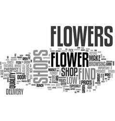 Where to find the cheapest flower shops text word vector