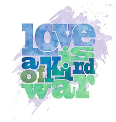 Love is a kind of war quote on watercolor vector