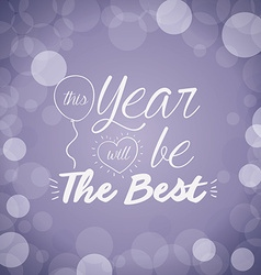 Motivational message new year vector