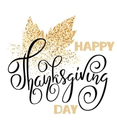 Happy thanksgiving day black hand lettering on vector
