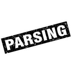 Square grunge black parsing stamp vector