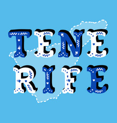 Tenerife decorative ornate text with island map vector