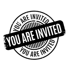 You are invited rubber stamp vector