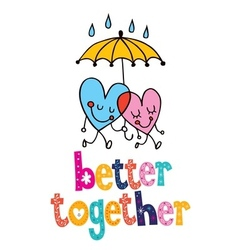 Better together 2 vector