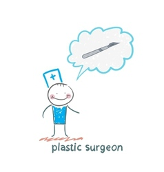 Plastic surgeon surgeon thinks of a scalpel vector