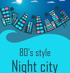Night city in the style of 80s vector