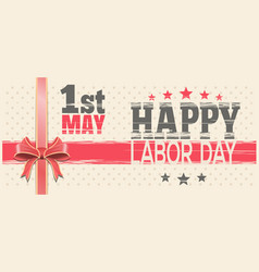 1 may happy labor day retro greeting card vector