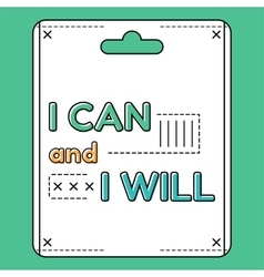 I can and i will inspirational and motivational vector