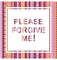 Please forgive me card vector