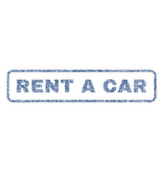 rent a car textile stamp vector image vector image