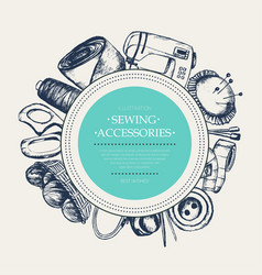Sewing accessories - modern drawn round banner vector