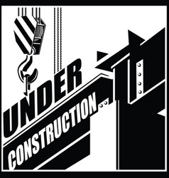under constructiom crane and beam vector image